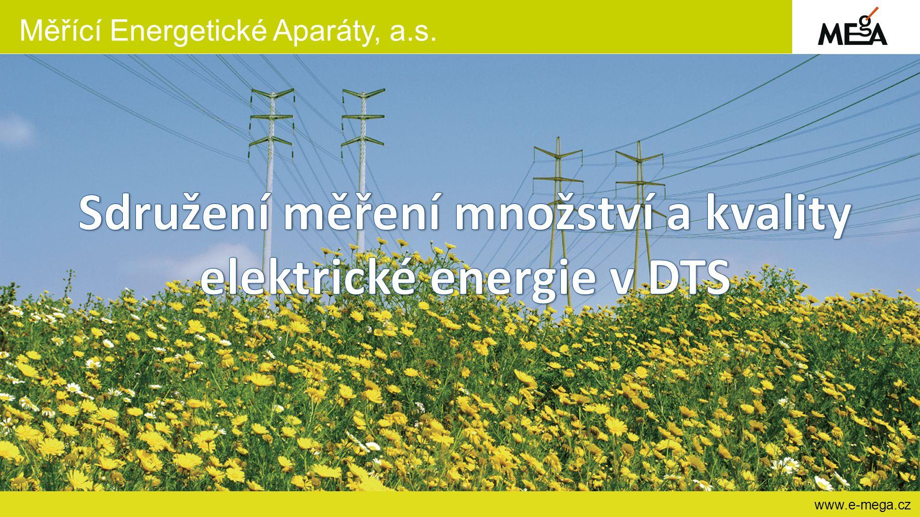Měřící Energetické Aparáty, a.s. www.e-mega.cz
