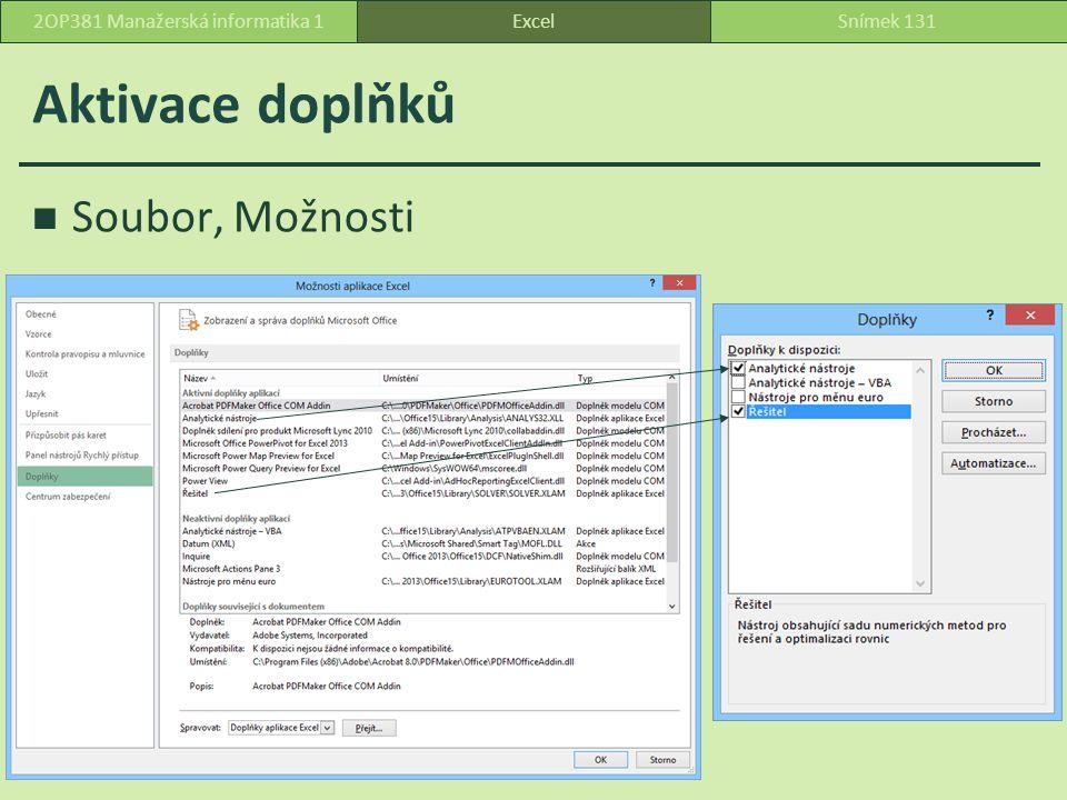 Aktivace doplňků Soubor, Možnosti ExcelSnímek 1312OP381 Manažerská informatika 1