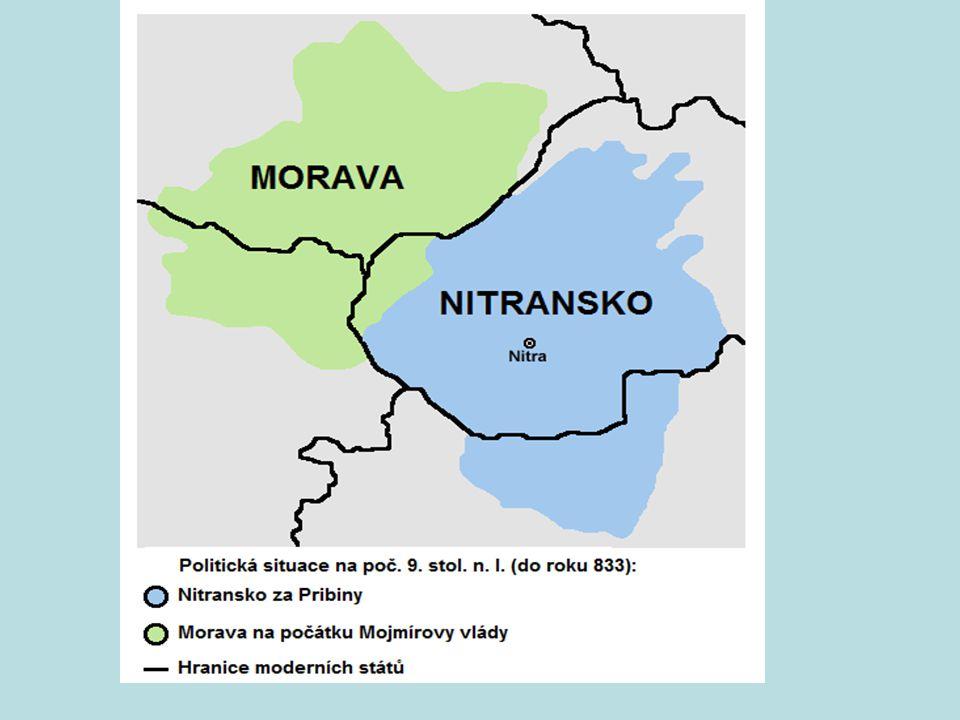 """První """"stát"""" na našem území Okolo 830 – 906 Kolem r. 833 moravský kníže Mojmír I. vypudil nitranského knížete Pribinu a obě knížectví spojil (Pribina"""