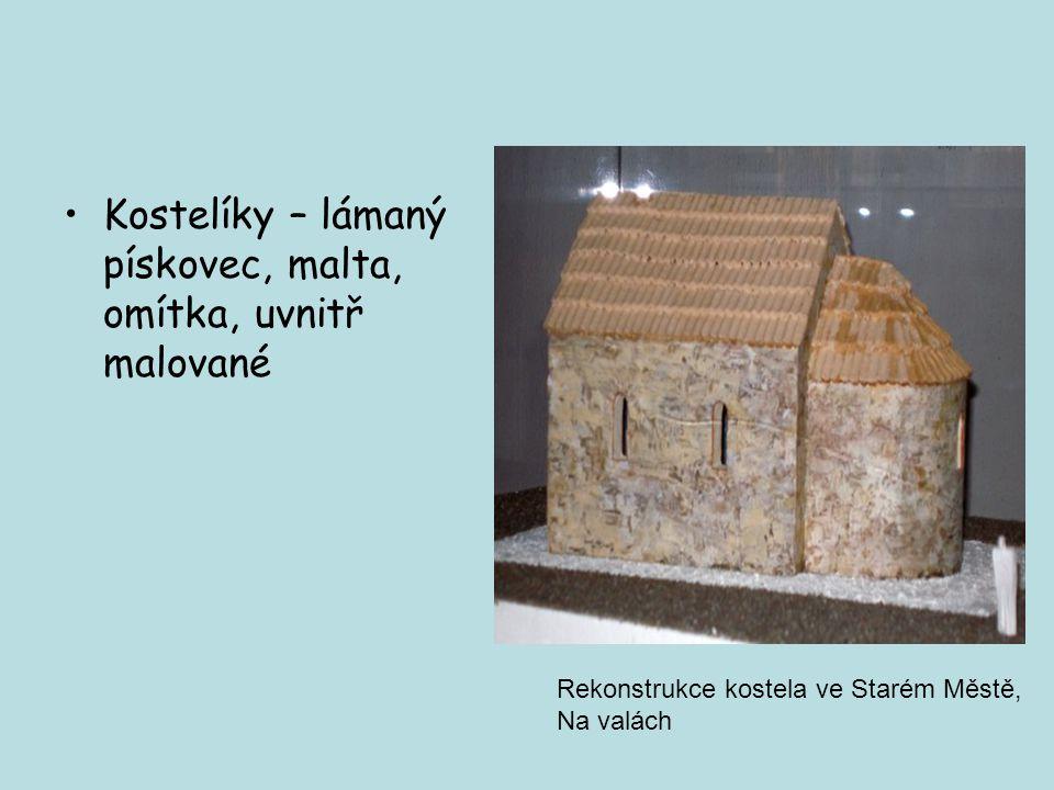 Kostelíky – lámaný pískovec, malta, omítka, uvnitř malované Rekonstrukce kostela ve Starém Městě, Na valách
