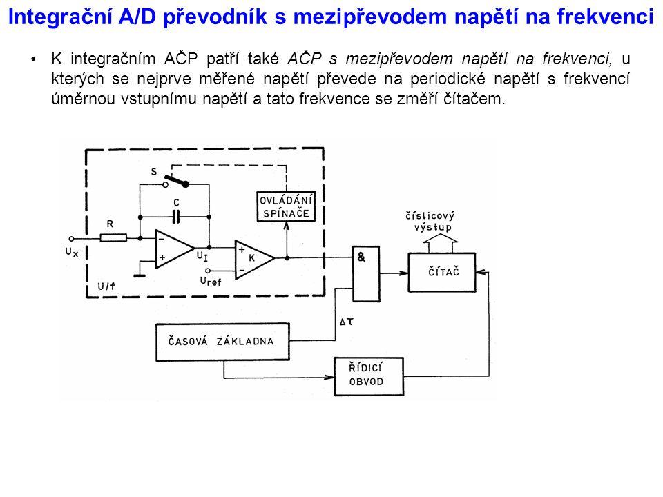 Integrační A/D převodník s mezipřevodem napětí na frekvenci K integračním AČP patří také AČP s mezipřevodem napětí na frekvenci, u kterých se nejprve