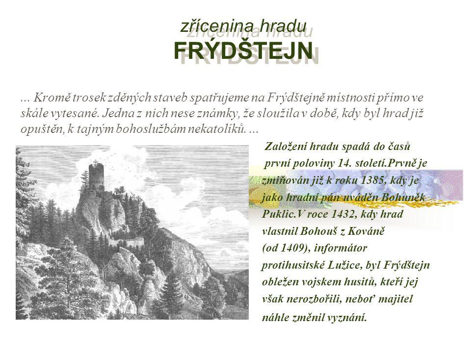 zřícenina hradu FRÝDŠTEJN...