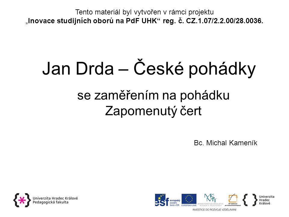 Jan Drda – České pohádky se zaměřením na pohádku Zapomenutý čert Bc.