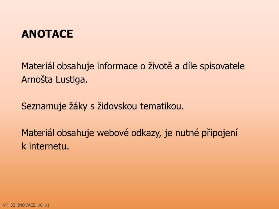 VYSVĚTLIVKY Materiál obsahuje tyto ikony: – studenti se sami snaží vysvětlit pojem/pojmy – webový odkaz – webový odkaz pouze pro novinová vydavatelství – odkaz na film, filmovou ukázku, hudbu VY_32_INOVACE_06_01