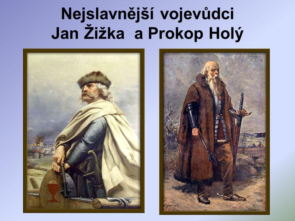 Nejslavnější vojevůdci Jan Žižka a Prokop Holý
