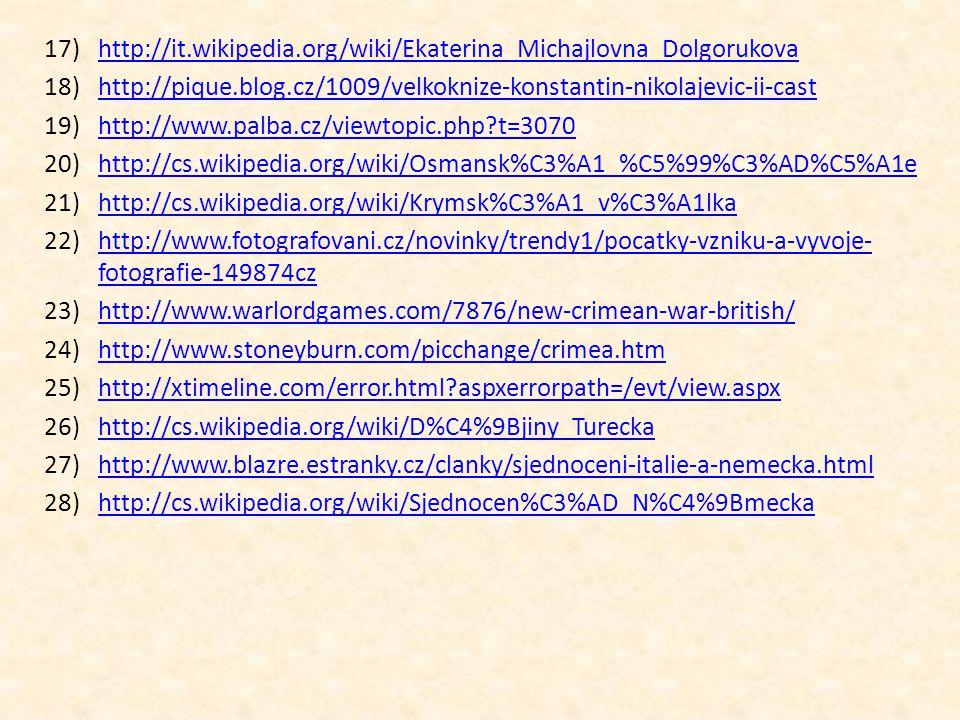 17)http://it.wikipedia.org/wiki/Ekaterina_Michajlovna_Dolgorukovahttp://it.wikipedia.org/wiki/Ekaterina_Michajlovna_Dolgorukova 18)http://pique.blog.c