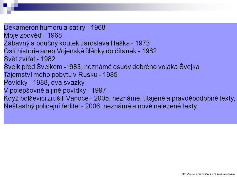 Politické a sociální dějiny strany mírného pokroku v mezích zákona - napsáno 1911, knižně vydáno 1963. Tuto stranu Hašek opravdu spolu se svými přátel