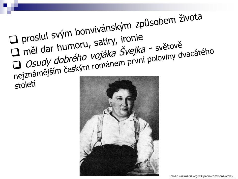  světoznámý český prozaik  publicista  novinář www.ceskatelevize.cz/.../img/osobnosti/38.jpgskylined.org/adamm/bibliotheca/hasek.gif Jaroslav Hašek