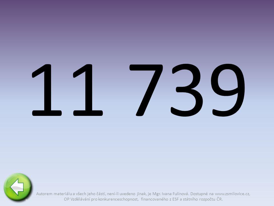 11 739 Autorem materiálu a všech jeho částí, není-li uvedeno jinak, je Mgr.