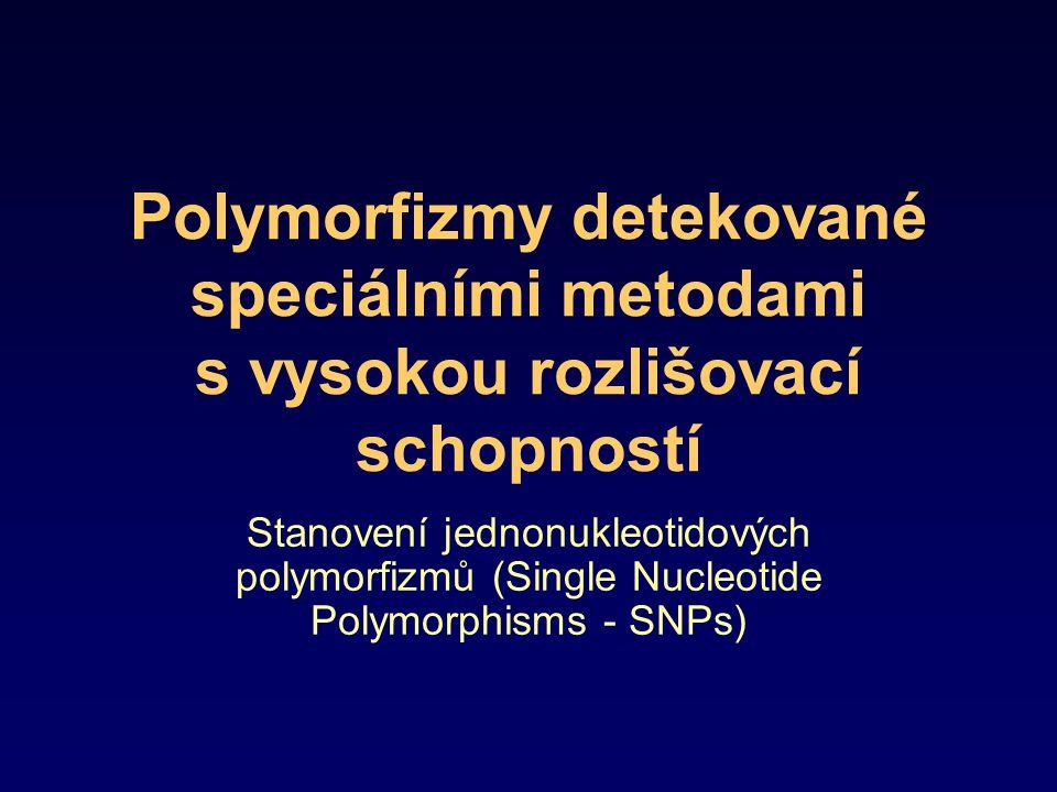 Příklad jednonukleotidových polymorfizmů Příklady běžných chorob detekovatelných pomocí SNPs –Parkinsonova choroba –Alzheimerova choroba –Diabetes typu II –Crohnova choroba –Obezita Krevní skupina ACGTGGTGACCCCTT BCGTCGTCACCGCTA 0CGTGGT-ACCCCTT
