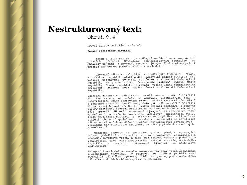 7 Nestrukturovaný text: