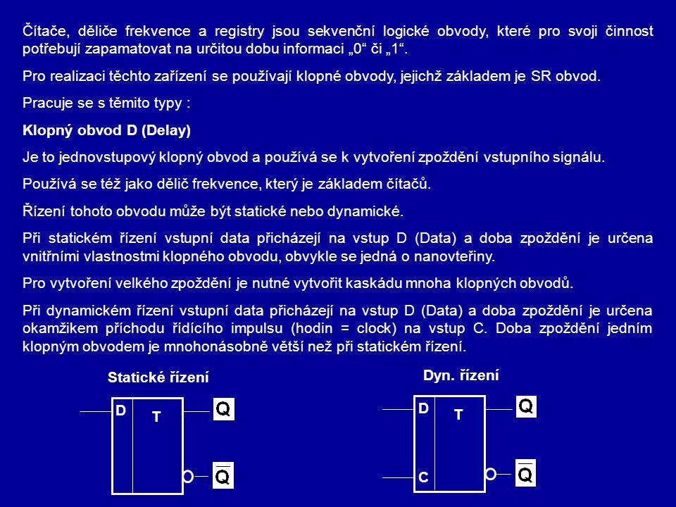 """Čítače, děliče frekvence a registry jsou sekvenční logické obvody, které pro svoji činnost potřebují zapamatovat na určitou dobu informaci """"0"""" či """"1""""."""