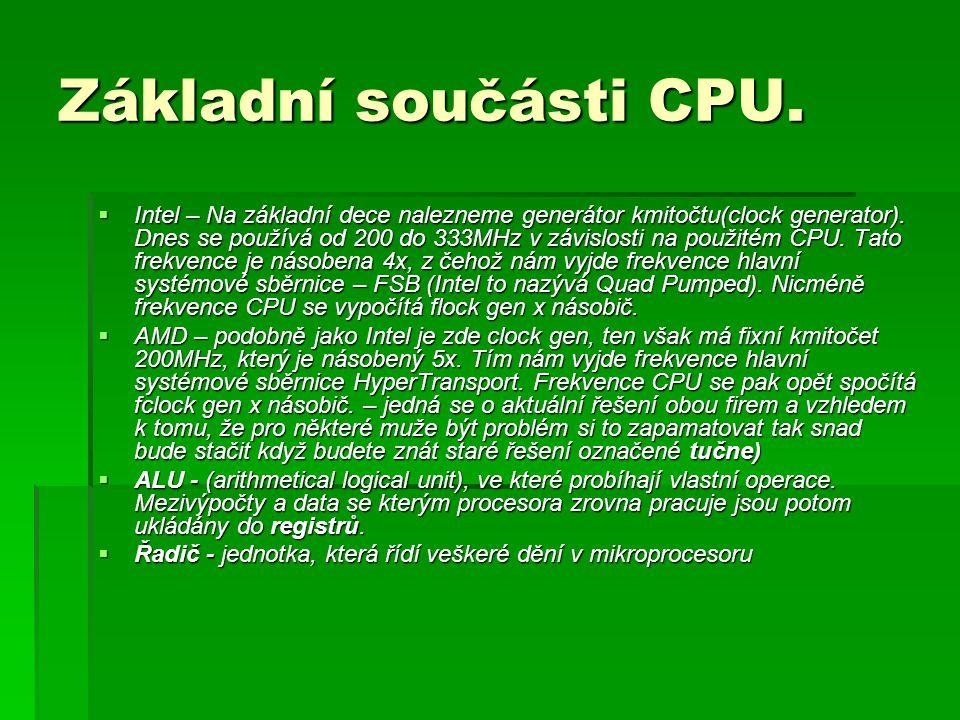 Základní součásti CPU.  Intel – Na základní dece nalezneme generátor kmitočtu(clock generator).