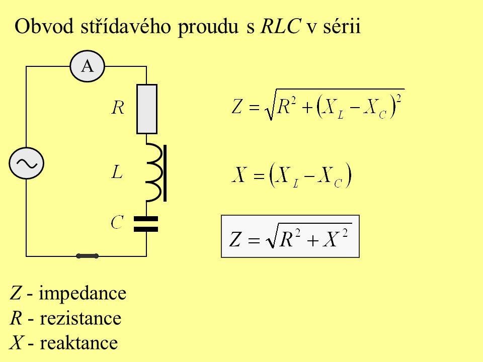Odpor složeného obvodu s RLC v sérii v obvodu střídavého proudu se nazývá: a) kapacitance, b) impedance, c) rezistance, d) induktance.
