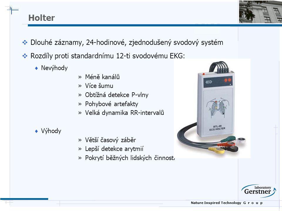 Nature Inspired Technology G r o u p Holter  Dlouhé záznamy, 24-hodinové, zjednodušený svodový systém  Rozdíly proti standardnímu 12-ti svodovému EK
