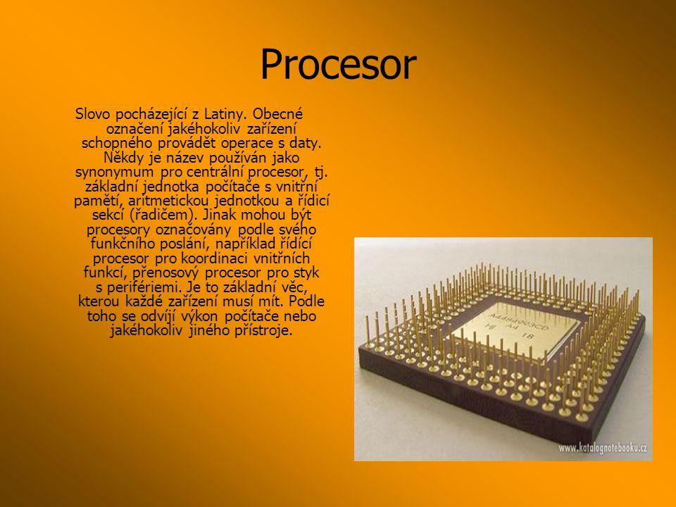 Procesor Slovo pocházející z Latiny.