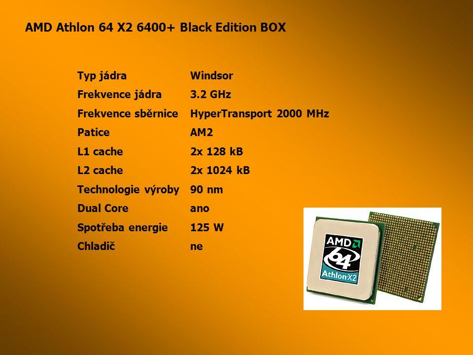 AMD Athlon 64 X2 6400+ Black Edition BOX Typ jádraWindsor Frekvence jádra3.2 GHz Frekvence sběrniceHyperTransport 2000 MHz PaticeAM2 L1 cache2x 128 kB L2 cache2x 1024 kB Technologie výroby90 nm Dual Coreano Spotřeba energie125 W Chladične
