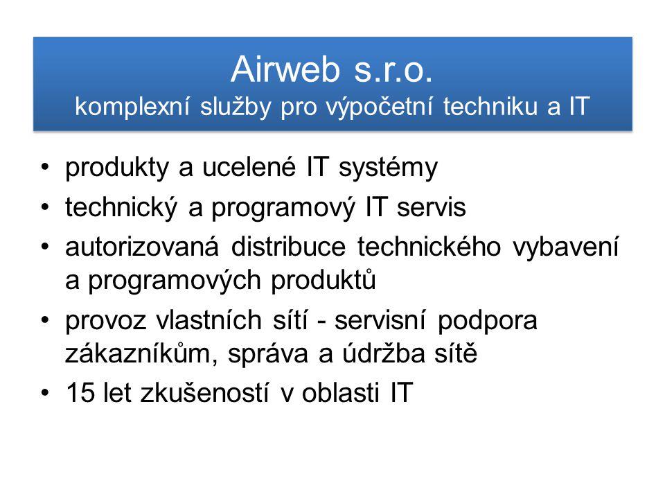 Airweb s.r.o. komplexní služby pro výpočetní techniku a IT produkty a ucelené IT systémy technický a programový IT servis autorizovaná distribuce tech