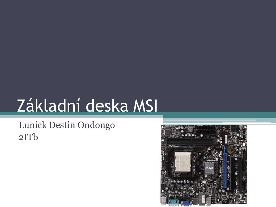 Základní deska MSI Lunick Destin Ondongo 2ITb