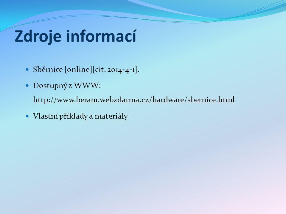 Zdroje informací Sběrnice [online][cit. 2014-4-1].