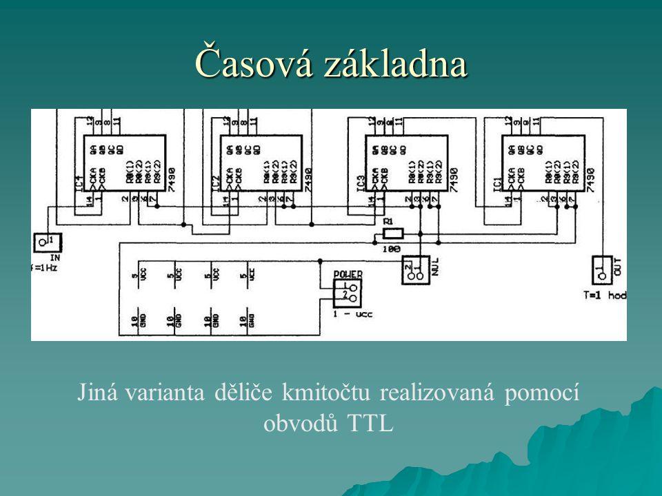 Časová základna Jiná varianta děliče kmitočtu realizovaná pomocí obvodů TTL