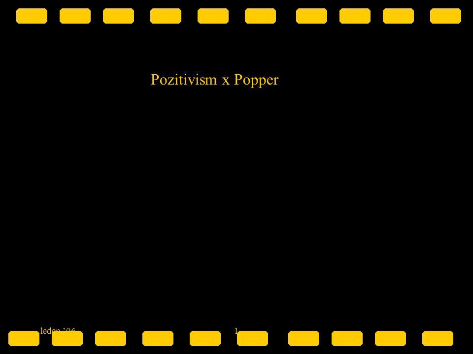 leden '061 Pozitivism x Popper