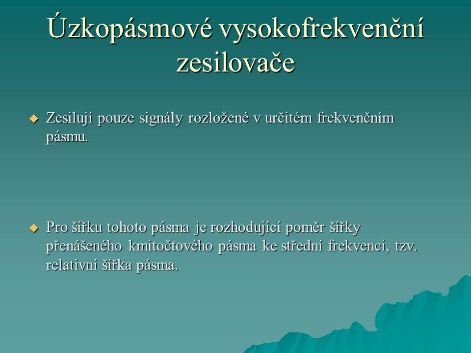 Úzkopásmové vysokofrekvenční zesilovače Obr. 4. Monolitický kaskádový zesilovač