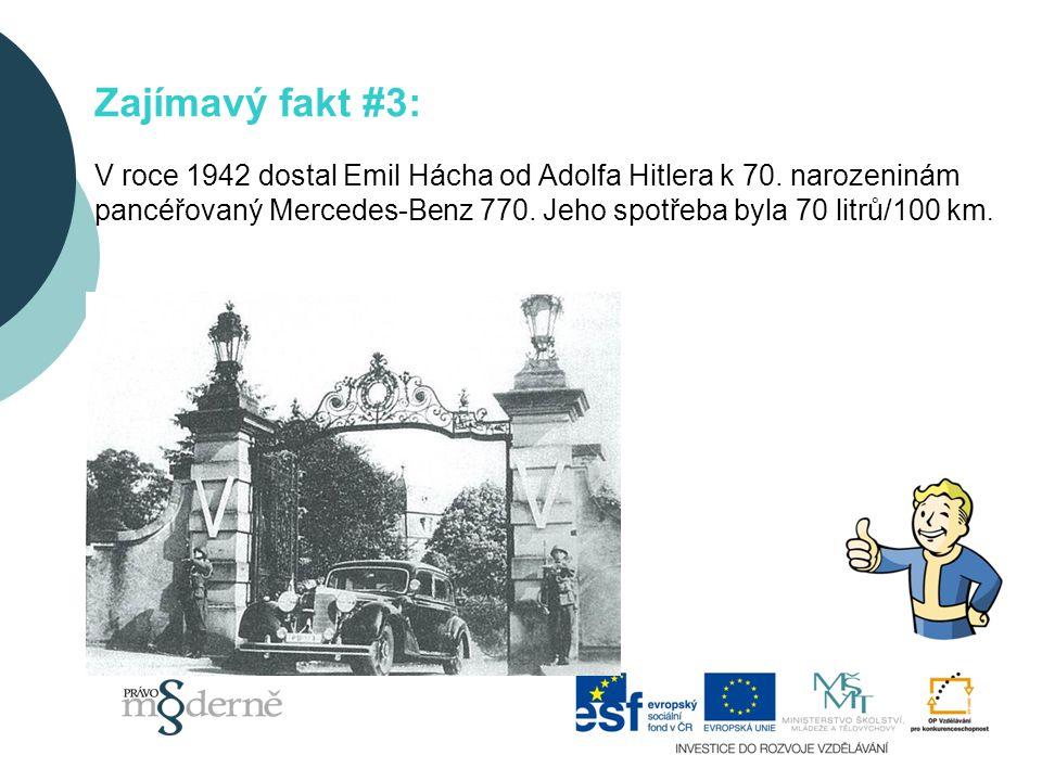 Zajímavý fakt #3: V roce 1942 dostal Emil Hácha od Adolfa Hitlera k 70.