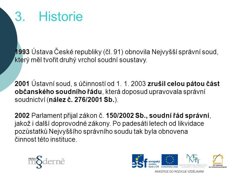 3.Historie 1993 Ústava České republiky (čl.