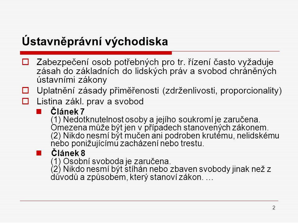 23 Literatura  Jelínek, J.a kol. Trestní právo procesní.