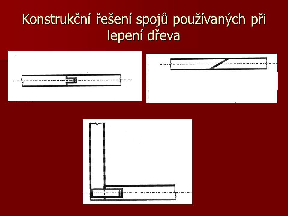 Konstrukční řešení spojů používaných při lepení dřeva