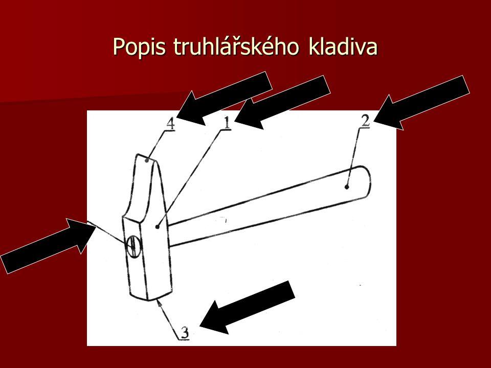 Popis truhlářského kladiva