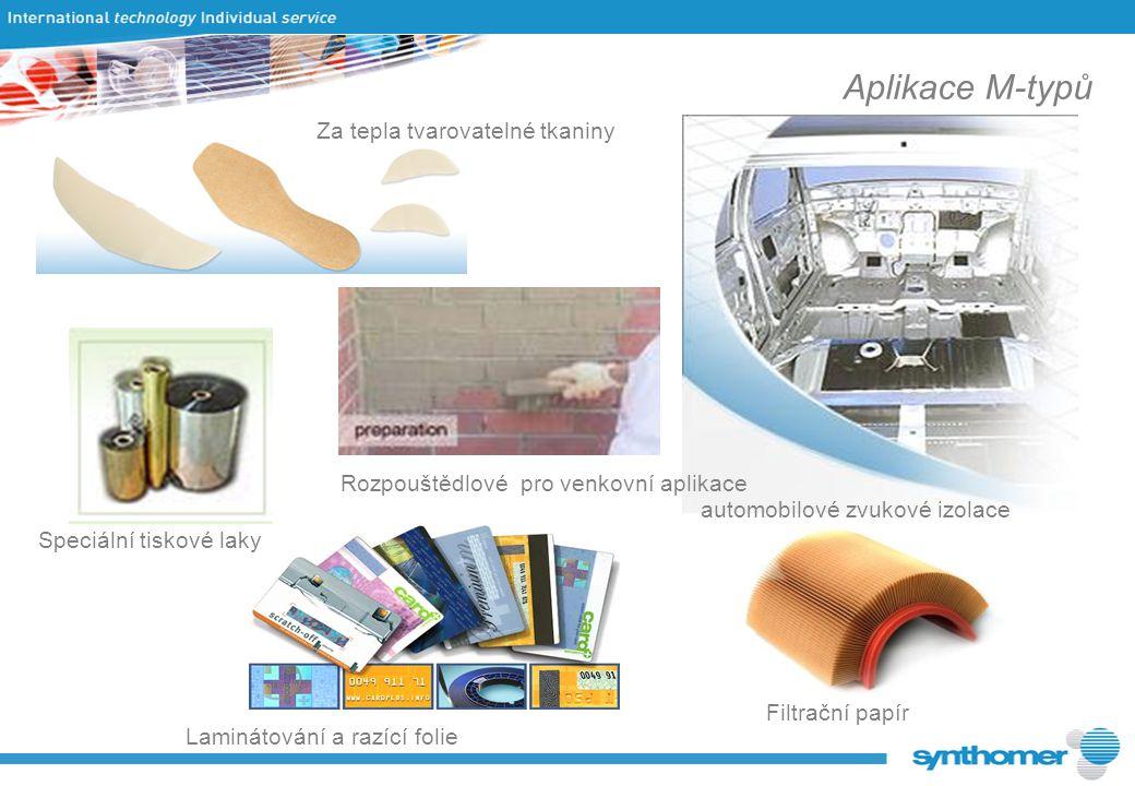 Aplikace M-typů automobilové zvukové izolace Laminátování a razící folie Rozpouštědlové pro venkovní aplikace Za tepla tvarovatelné tkaniny Filtrační papír Speciální tiskové laky
