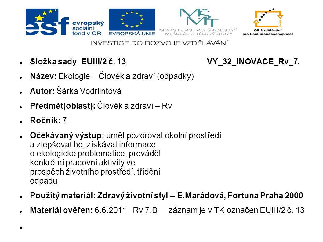 Složka sady EUIII/2 č. 13 VY_32_INOVACE_Rv_7.