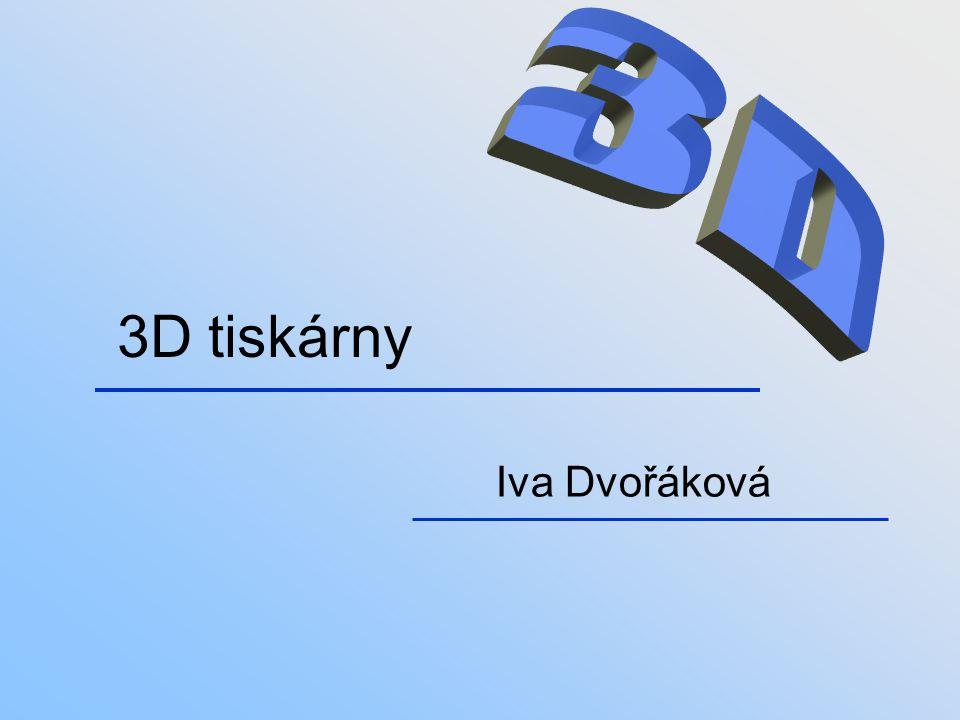 3D tiskárny Iva Dvořáková