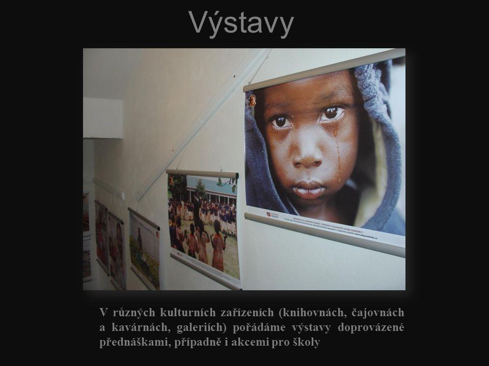Výstavy V různých kulturních zařízeních (knihovnách, čajovnách a kavárnách, galeriích) pořádáme výstavy doprovázené přednáškami, případně i akcemi pro školy