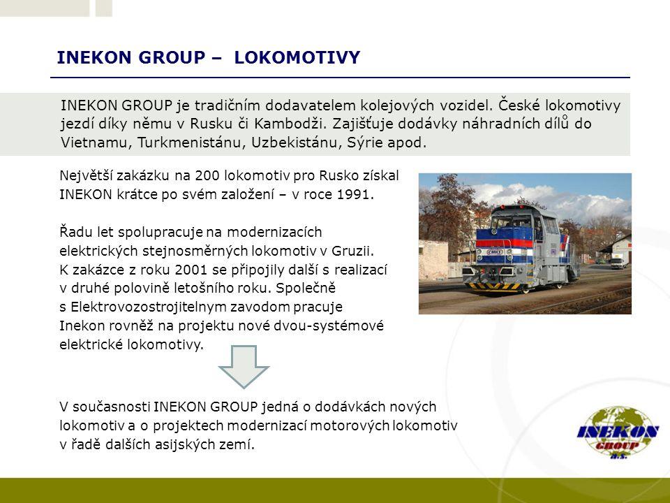 INEKON GROUP – LOKOMOTIVY V současnosti INEKON GROUP jedná o dodávkách nových lokomotiv a o projektech modernizací motorových lokomotiv v řadě dalších asijských zemí.