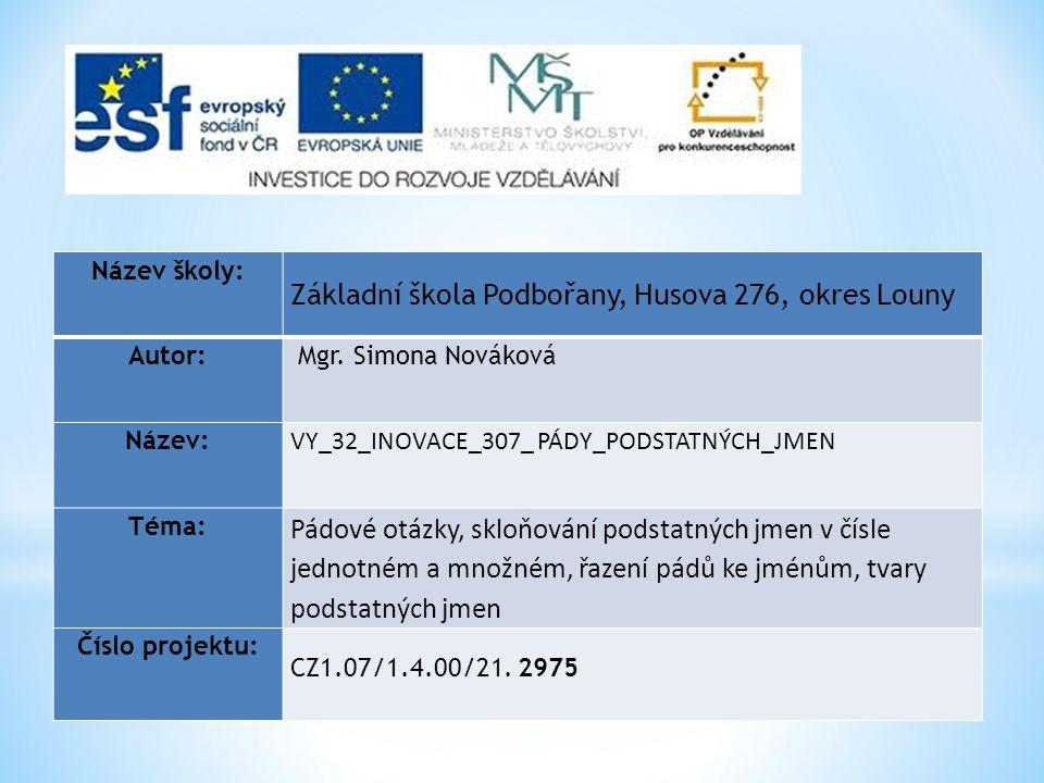 Anotace:Prezentace je zaměřena na výklad a procvičování pádových otázek v předmětu Český jazyk a literatura ve 3.