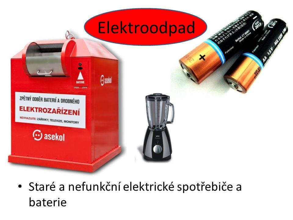 Staré a nefunkční elektrické spotřebiče a baterie Elektroodpad