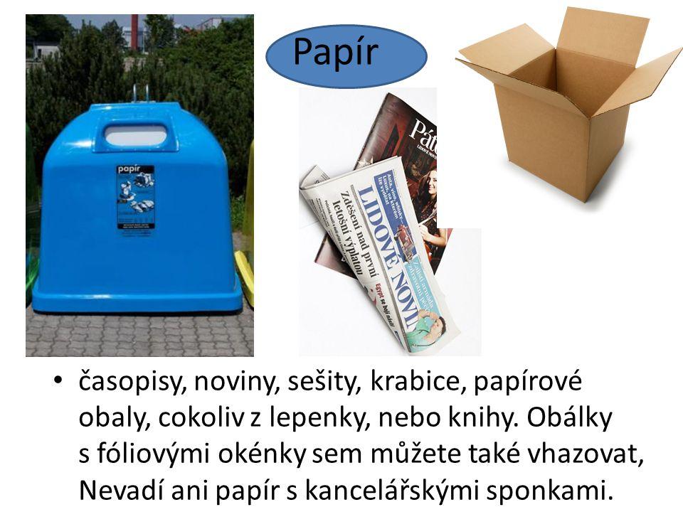 Papír časopisy, noviny, sešity, krabice, papírové obaly, cokoliv z lepenky, nebo knihy.
