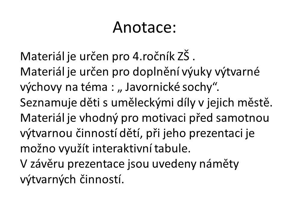 Anotace: Materiál je určen pro 4.ročník ZŠ.