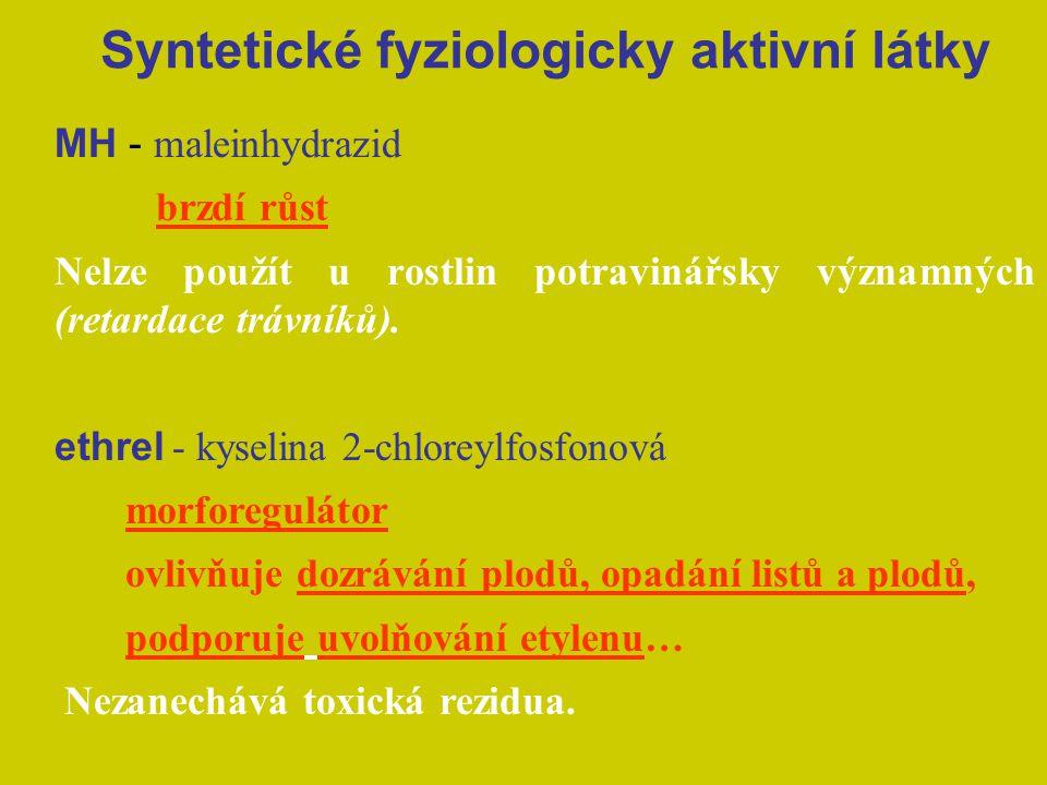 Syntetické fyziologicky aktivní látky MH - maleinhydrazid brzdí růst Nelze použít u rostlin potravinářsky významných (retardace trávníků). ethrel - ky