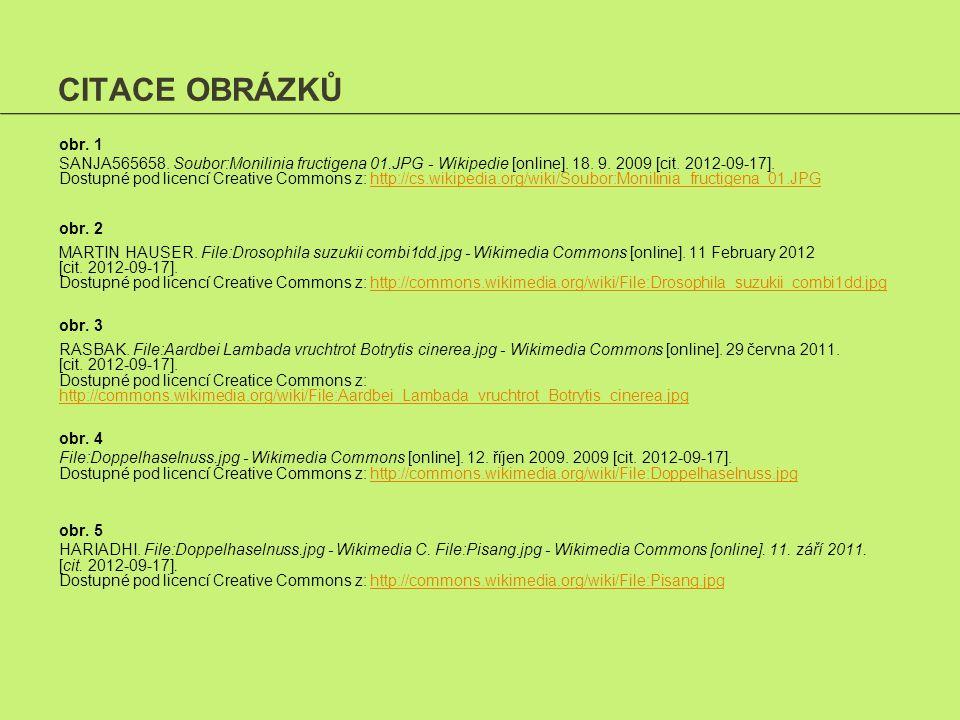 CITACE OBRÁZKŮ obr.1 SANJA565658. Soubor:Monilinia fructigena 01.JPG - Wikipedie [online].
