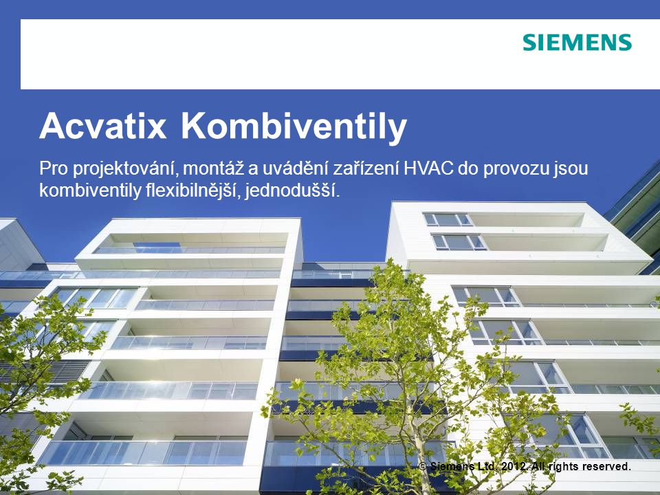 © Siemens Ltd. 2012. All rights reserved.