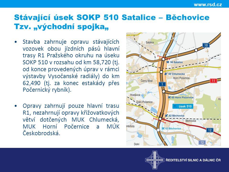 """www.rsd.cz Stávající úsek SOKP 510 Satalice – Běchovice Tzv. """"východní spojka"""" Stavba zahrnuje opravu stávajících vozovek obou jízdních pásů hlavní tr"""