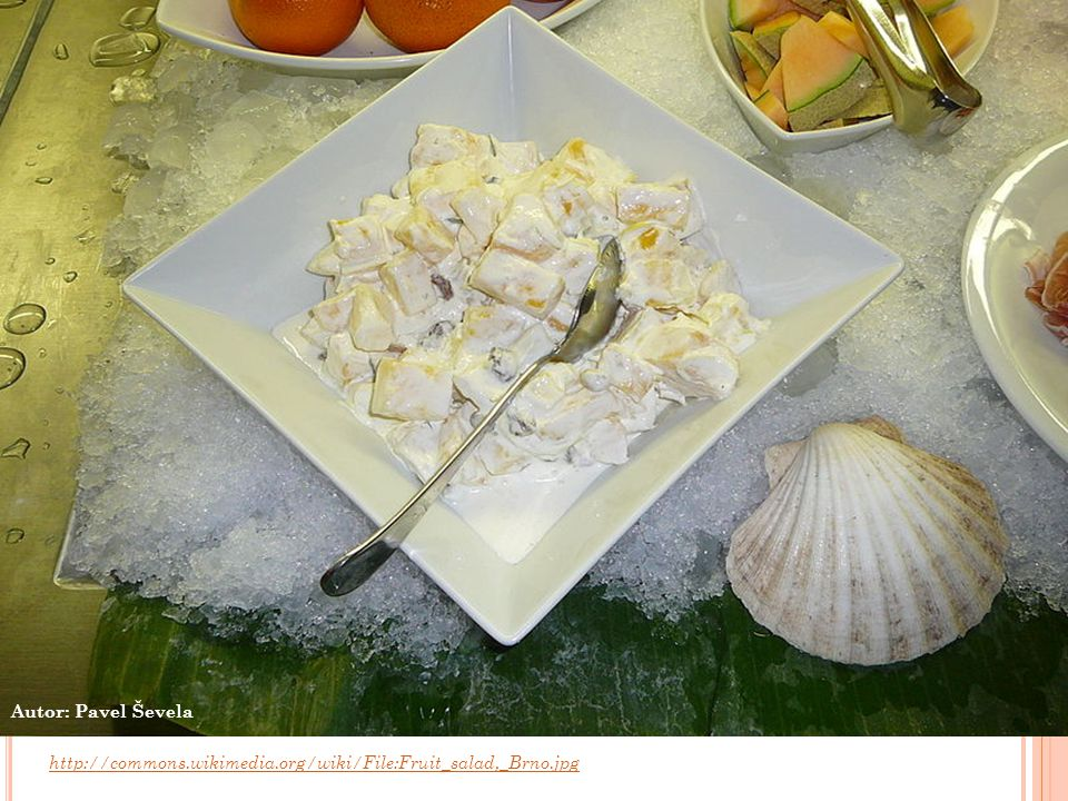 http://commons.wikimedia.org/wiki/File:Fruit_salad,_Brno.jpg Autor: Pavel Ševela