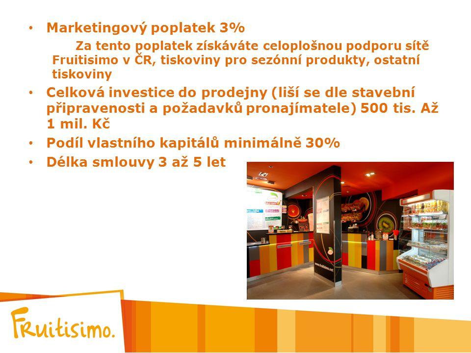 Marketingový poplatek 3% Za tento poplatek získáváte celoplošnou podporu sítě Fruitisimo v ČR, tiskoviny pro sezónní produkty, ostatní tiskoviny Celko