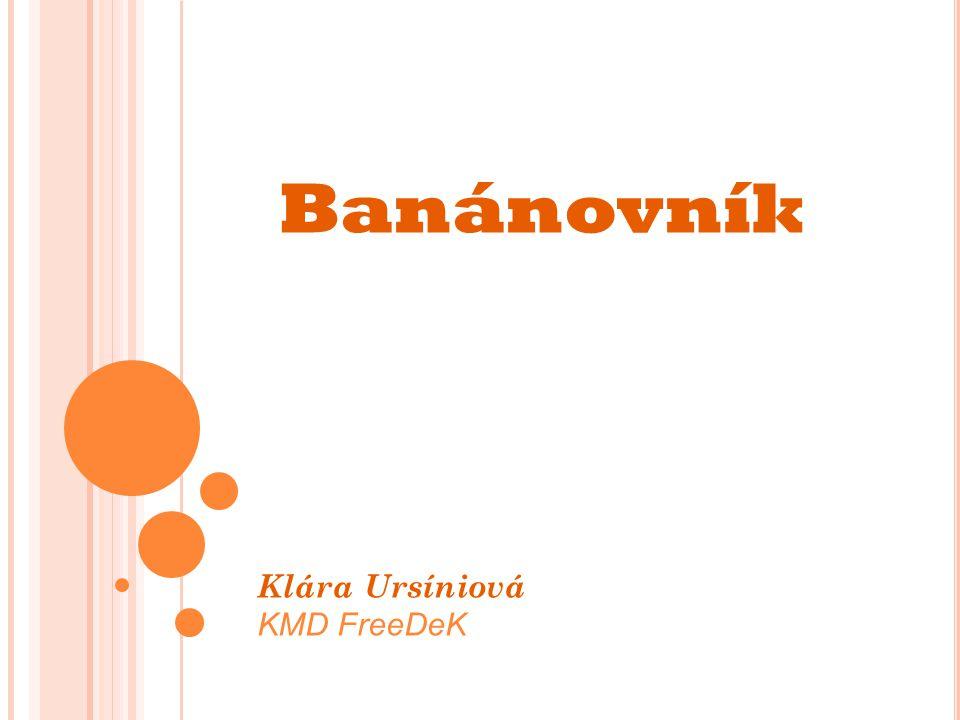 Banánovník Klára Ursíniová KMD FreeDeK