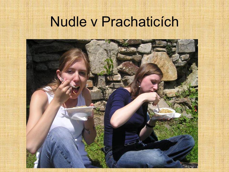 Nudle v Prachaticích