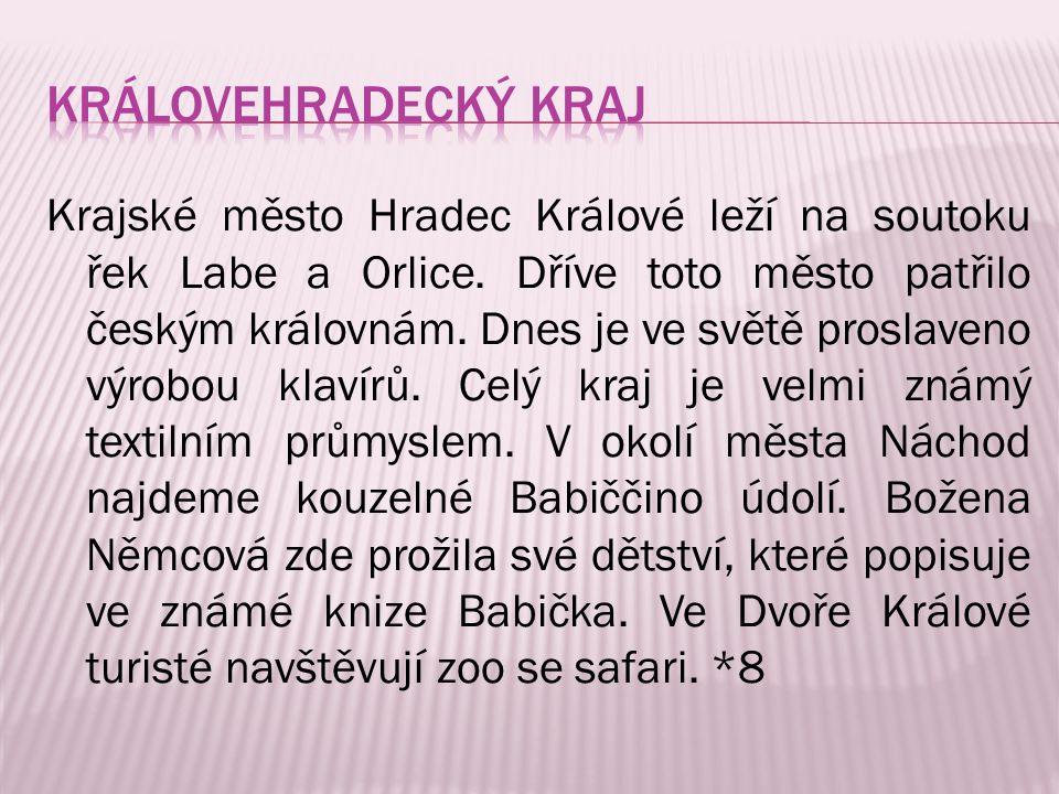 Krajské město Hradec Králové leží na soutoku řek Labe a Orlice. Dříve toto město patřilo českým královnám. Dnes je ve světě proslaveno výrobou klavírů